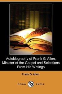 AUTOBIOG OF FRANK G ALLEN MINI