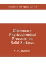 Elementary Physicochemical Processes on Solid Surfaces