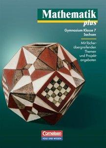 Mathematik plus 7. Lehrbuch. Sachsen. Neubearbeitung