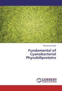 Fundamental of Cyanobacterial Phycobiliproteins