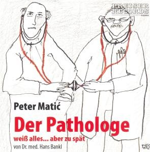 Der Pathologe Weiss Alles...