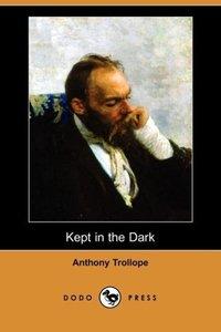 Kept in the Dark (Dodo Press)