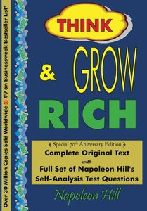 Think and Grow Rich - Complete Original Text