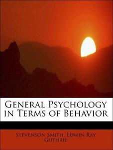 General Psychology in Terms of Behavior
