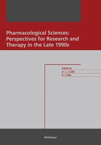 Pharmacological Sciences: Perspectives for Research and Therapy
