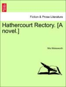 Hathercourt Rectory. [A novel.] VOL. II.