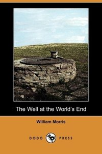 The Well at the World's End (Dodo Press)