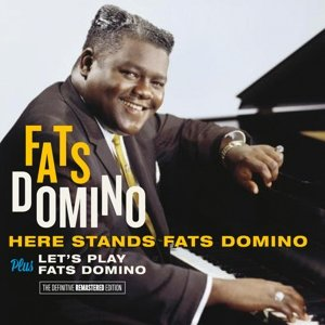 Here Stands Fats Domino+Let's Play Fats Domino