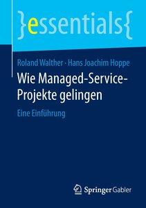 Wie Managed-Service-Projekte gelingen
