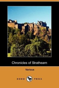 Chronicles of Strathearn (Dodo Press)