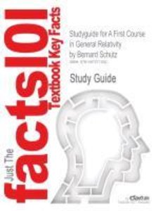 Studyguide for A First Course in General Relativity by Bernard S