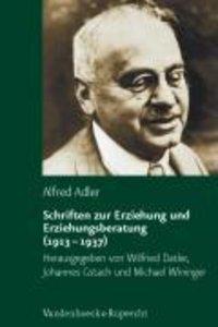 Schriften zur Erziehung und Erziehungsberatung (1913 - 1937)