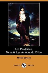 Les Pardaillan, Tome 6