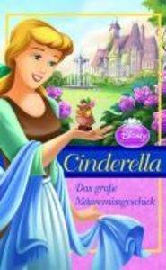 Cinderella. Das große Mäusemissgeschick