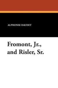 Fromont, Jr., and Risler, Sr.