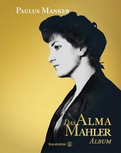 Das Alma Mahler Album