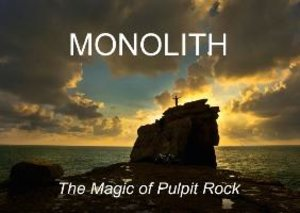 Monolith: The Magic of Pulpit Rock (Poster Book DIN A3 Landscape