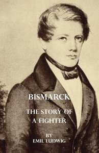 Bismarck - The Story Of A Fighter