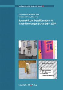 Baupraktische Detaillösungen für Innendämmungen (nach EnEV 2009)