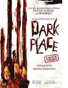 Dark Place - Stelle dich deinen Dämonen!