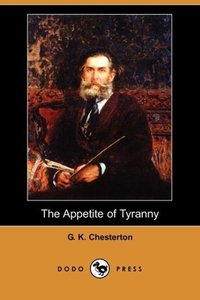The Appetite of Tyranny (Dodo Press)