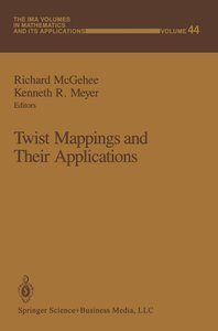Twist Mappings and Their Applications
