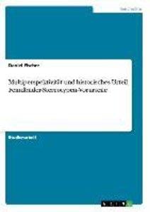 Multiperspektivität und historisches Urteil, Feindbilder-Stereot