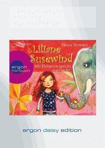 Liliane Susewind - Mit Elefanten spricht man nicht (DAISY Editio