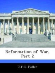 Reformation of War, Part 2