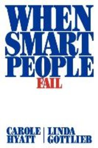 When Smart People Fail