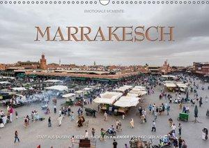 Emotionale Momente: Marrakesch (Wandkalender 2016 DIN A3 quer)