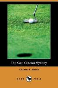 The Golf Course Mystery (Dodo Press)