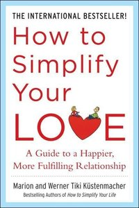 How to Simplify Your Love