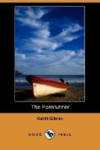 The Forerunner (Dodo Press)