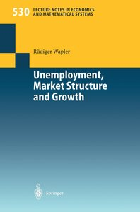 Unemployment, Market Structure and Growth
