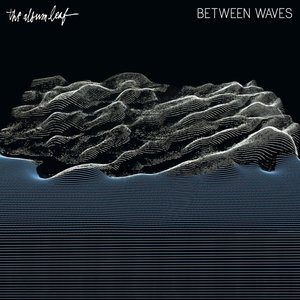 Between Waves (Black LP+MP3)