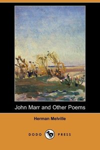 John Marr and Other Poems (Dodo Press)