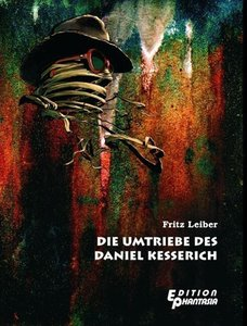 Die Umtriebe des Daniel Kesserich