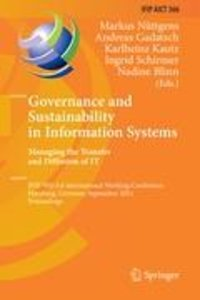 Governance and Sustainability in Information Systems. Managing t