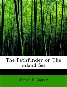 The Pathfinder or The inland Sea