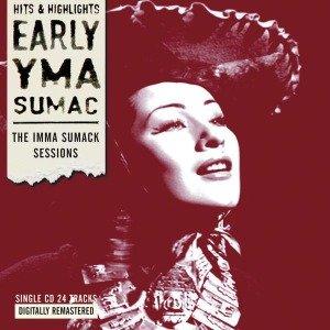 Early Yma Sumac: The Imma Sumack Se