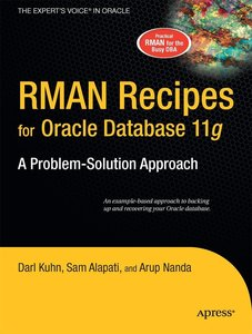 Kuhn, D: RMAN RECIPES FOR ORACLE DATABA