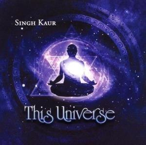 Kaur, S: This Universe