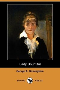 Lady Bountiful (Dodo Press)