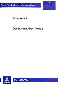Der Buenos Aires-Roman