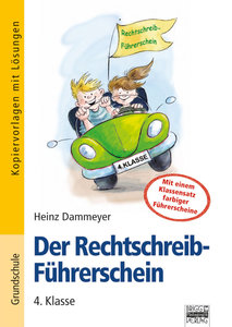 Der Rechtschreib-Führerschein - 4. Klasse