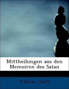 Mittheilungen aus den Memoiren des Satan