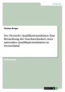 Der Deutsche Qualifikationsrahmen: Eine Betrachtung der Durchset