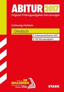 Abiturprüfung Schleswig-Holstein 2017 - Deutsch
