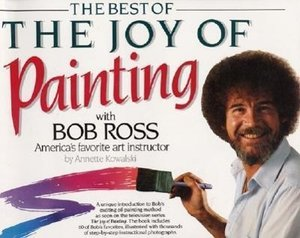 Best of the Joy of Painting with Bob Ross